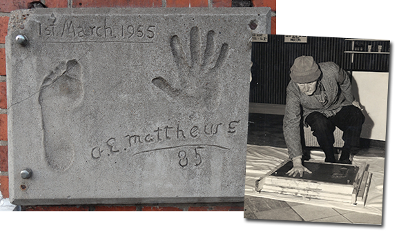 In March 1955 acclaimed actor A. E. Matthews appeared in The Manor of Northstead. He was 85 years of age, and his long contribution to the stage was commemorated , 'Hollywood-style', with hand and foot impressions in an inscribed cement block. Today that block is on display on the theatre's front wall.